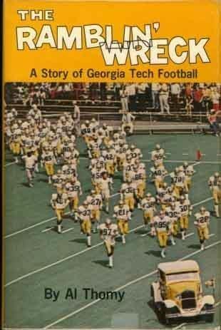 9780873970280: The Ramblin' Wreck: A Story of Georgia Tech Football