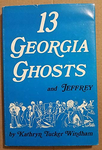 9780873970419: Thirteen Georgia Ghosts and Jeffrey
