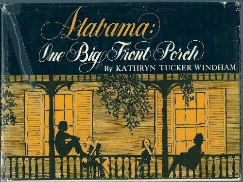 9780873970891: Alabama: One Big Front Porch