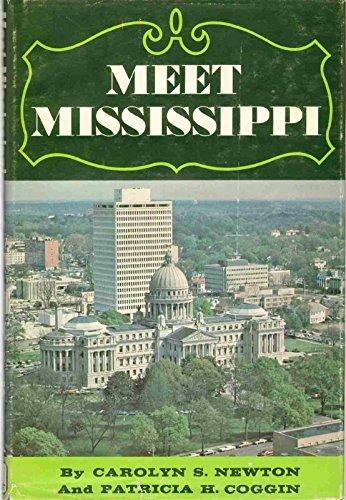 Meet Mississippi: Newton, Carolyn, Coggin, Patricia H.