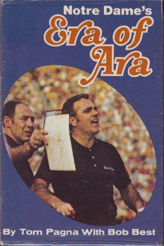 Notre Dame's Era Of Ara: Pagna, Tom;Best, Bob