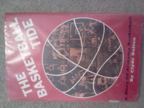 9780873971102: Basketball Tide: A Story of Alabama Basketball