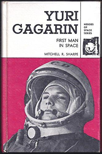 9780873972031: Yuri Gagarin: First Man in Space