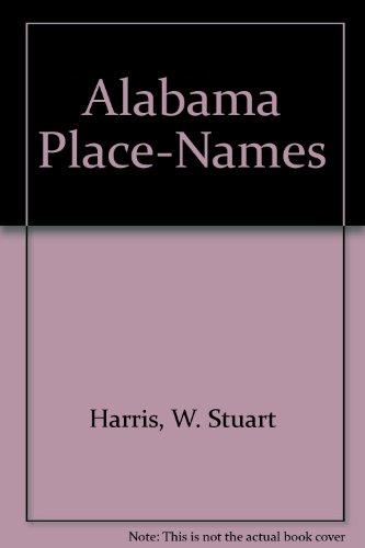 9780873972314: Alabama Place-Names