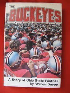 9780873972376: The Buckeyes: A Story of Ohio State Football