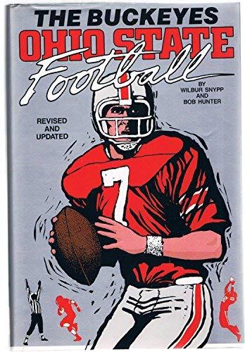 9780873973076: The Buckeyes: Ohio State Football