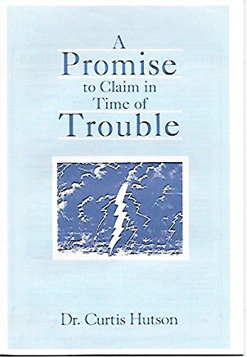 9780873980302: A Promise to Claim in Time of Trouble