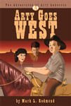 9780873980340: Arty Goes West (The adventures of Arty Anderson) Book 1