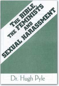 9780873980852: The Bible, the Feminists, and Sexual Harassment