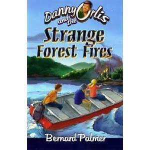9780873981910: Danny Orlis and the Strange Forest Fires (Danny Orlis)