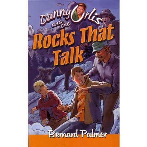 9780873982269: Danny Orlis and the Rocks That Talk (Danny Orlis)