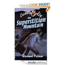 9780873982337: Danny Orlis on Superstition Mountain