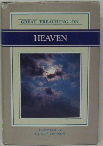 Great Preaching on Heaven: Hutson