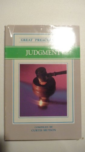 Great Preaching on Judgment: Volume XV: Curtis Hutson