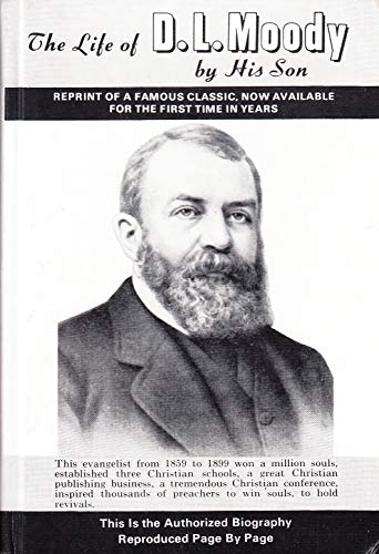 The Life of Dwight L. Moody: Moody, D.L.
