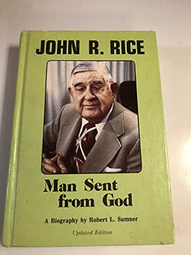 9780873985505: Man sent from God: A biography of Dr. John R. Rice