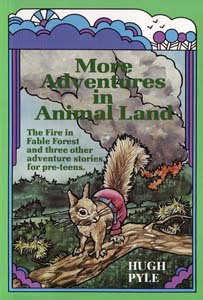 9780873985574: More adventures in Animal Land