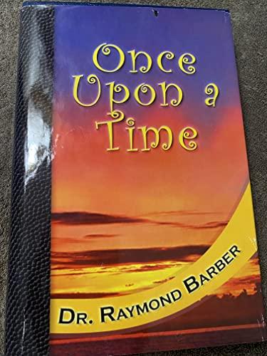 Once Upon a Time: Raymond Barber