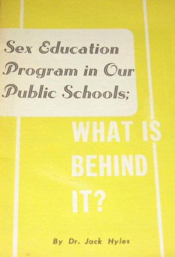 SEX EDUCATION IN OUR PUBLIC SCHOOLS: Sword of the Lord Publishers