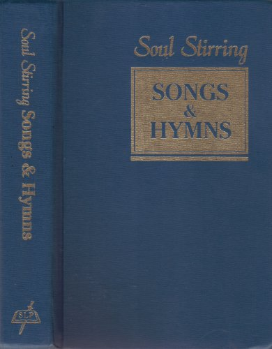 Soul Stirring Songs and Hymns: HYMNAL