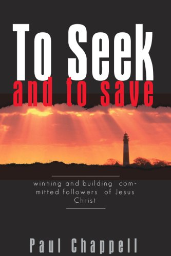9780873988490: To Seek and to Save: Winning and Building Committed Followers of Jesus Christ