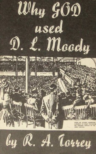 9780873989138: Why God Used D. L. Moody