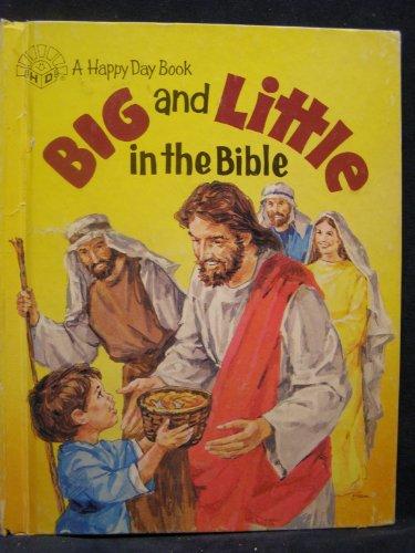Big and Little in the Bible (Happy: Tina Brewer