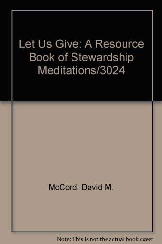 Let Us Give: McCord, David M.