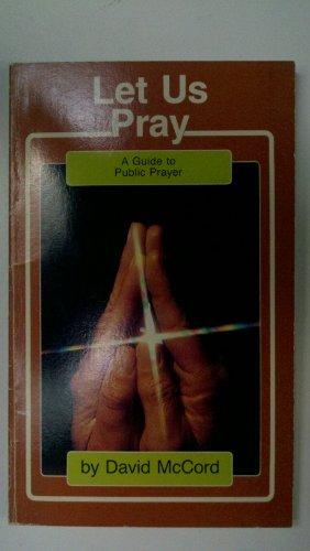 Let Us Pray: McCord, David