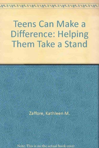 9780874032338: Teens Can Make a Difference: Helping Them Take a Stand