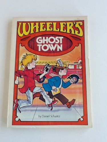 9780874033199: Wheeler's Ghost Town (Wheeler's Adventures)