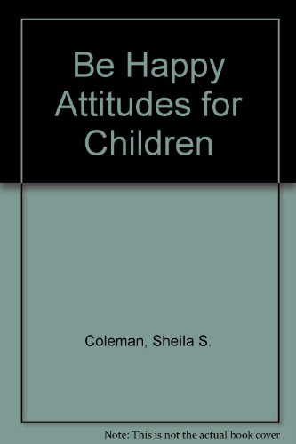 9780874035094: Be Happy Attitudes for Children
