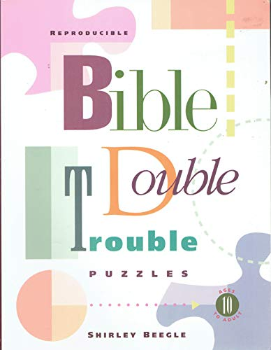 Bible Double Trouble Puzzles: Beegle, Shirley