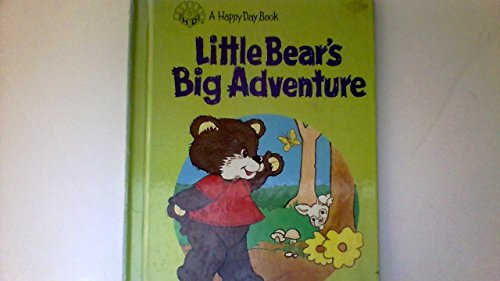 9780874037067: Little bear's big adventure (A Happy day book)