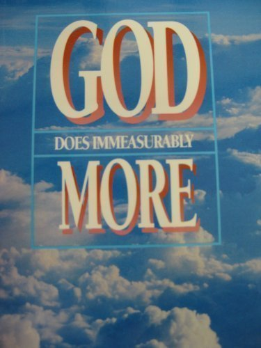 God Does Immeasurably More: Bob Russell