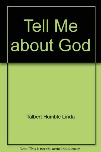 9780874038613: Tell Me about God