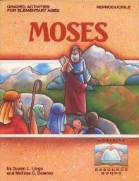 Moses: Melissa C. Downey;