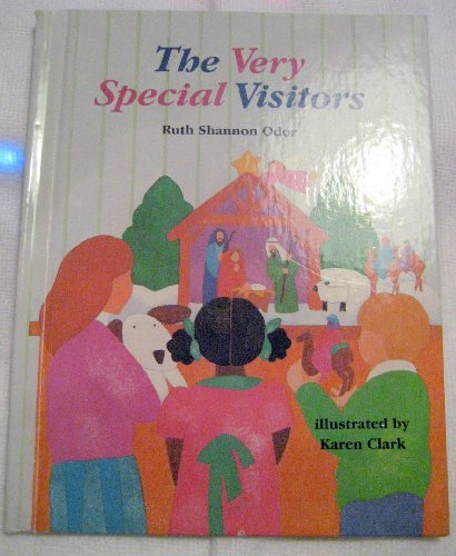 The Very Special Visitors: The Story of the Wise Men (Happy Day Book) (087403955X) by Ruth Shannon Odor