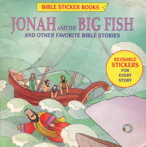 9780874039726: Jonah and the Big Fish and Other Favorite Bible Stories (Bible Sticker Books)