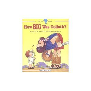 How Big Was Goliath? (Do You Know): Betsy Elliot