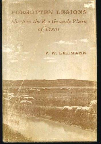 9780874040227: Forgotten Legions: Sheep in the Rio Grande Plain of Texas