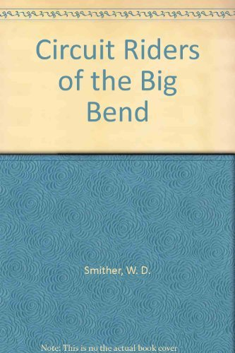 9780874041248: Circuit Riders of the Big Bend