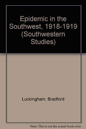 9780874041484: Epidemic in the Southwest, 1918-1919 (Southwestern Studies)