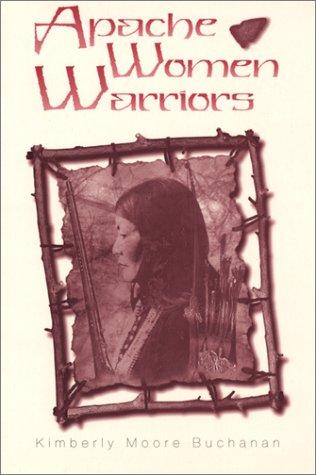 9780874041545: Apache Women Warriors (SOUTHWESTERN STUDIES)