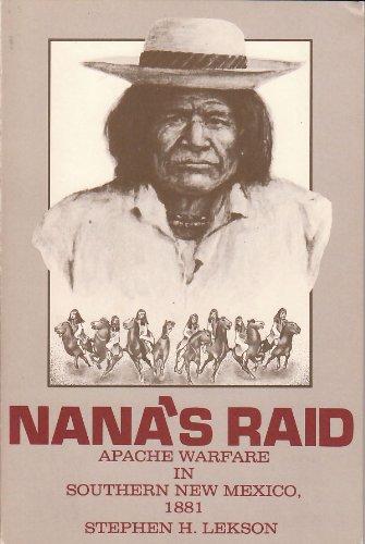 9780874041590: Nana's Raid: Apache Warfare in Southern New Mexico, 1881 (Southwestern Studies)