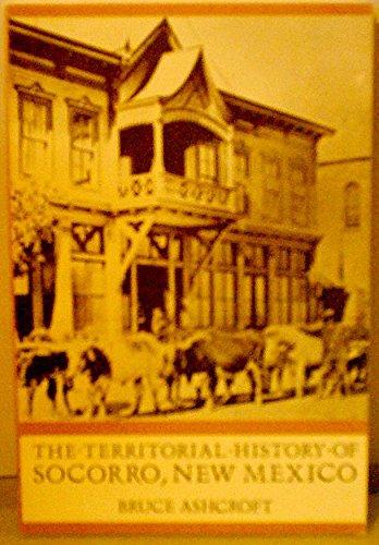 Territorial History of Socorro, New Mexico: Ashcroft, Bruce