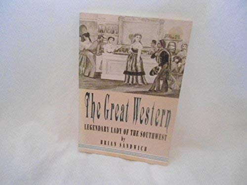 9780874041859: The Great Western: Legendary Lady of the Southwest (SOUTHWESTERN STUDIES)
