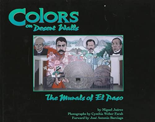Colors on Desert Walls: The Murals of El Paso