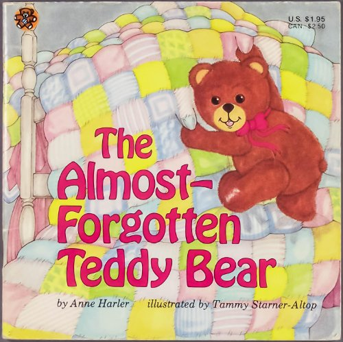 The Almost-Forgotten Teddy Bear: Anne Harler