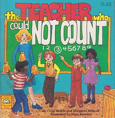 The Teacher Who Could Not Count: McKee, Craig, Holland, Margaret